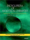 Encyclopedia of Analytical Chemistry: Applications, Theory and Instrumentation